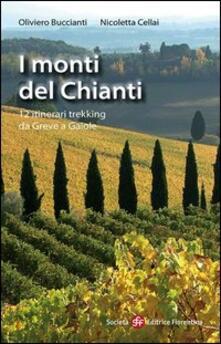 Listadelpopolo.it I monti del Chianti. 12 itinerari trekking da Greve a Gaiole Image