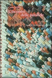 L' incontro delle parallele - Carlo Villa - copertina