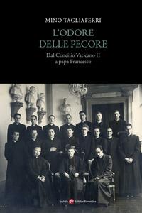 L' L' odore delle pecore. Dal Concilio Vaticano II a papa Francesco - Tagliaferri Mino - wuz.it