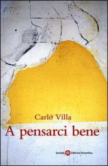 A pensarci bene - Carlo Villa - copertina