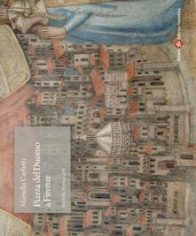 Listadelpopolo.it Piazza del Duomo a Firenze tra fede, storia e arte Image