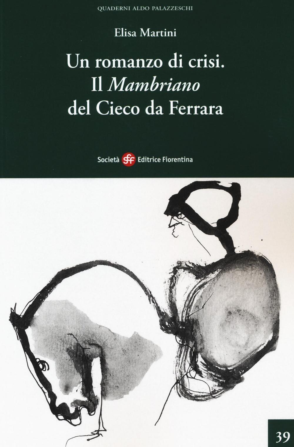 Un romanzo di crisi. Il «Mambriano» del Cieco da Ferrara