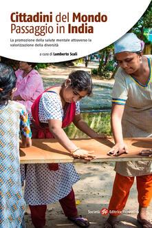 Cittadini del mondo. Passaggio in India. La promozione della salute mentale attraverso la valorizzazione della diversità - copertina