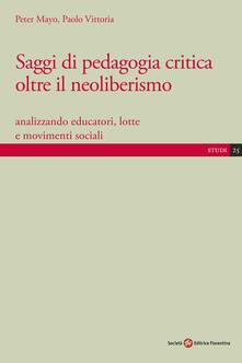 Winniearcher.com Saggi di pedagogia critica oltre il neoliberismo. Analizzando educatori, lotte e movimenti sociali Image