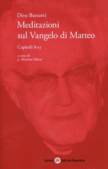 Promoartpalermo.it Meditazioni sul Vangelo di Matteo. Capitoli 8-13 Image