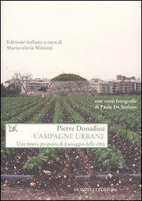 Campagne urbane. Una nuova proposta di paesaggio della città di Pierre Donadieu