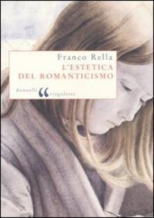 L' estetica del Romanticismo - Franco Rella - copertina