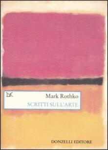 Scritti sull'arte - Mark Rothko - copertina