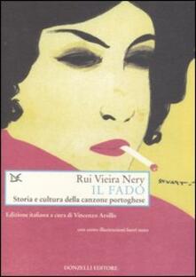 Il fado. Storia e cultura della canzone portoghese - Rui Nery Vieira - copertina
