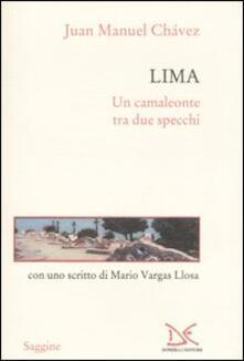 Lima. Un camaleonte tra due specchi - Juan M. Chávez - copertina