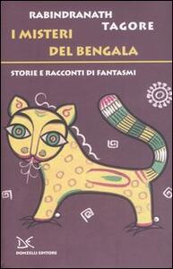 I misteri del Bengala. Storie e racconti di famtasmi