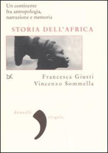Storia dellAfrica. Un continente fra antropologia, narrazione e memoria.pdf