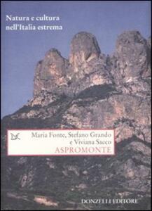 Libro Aspromonte. Natura e cultura nell'Italia estrema