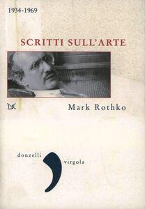 Libro Scritti sull'arte 1934-1969 Mark Rothko