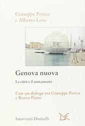 Genova nuova. La citta e il mutamento