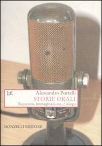 Storie orali. Racconto, immaginazione, dialogo
