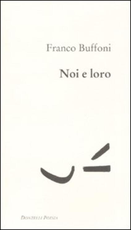 Noi e loro - Franco Buffoni - copertina