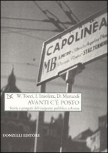 Avanti cè posto. Storie e progetti del trasporto pubblico a Roma.pdf