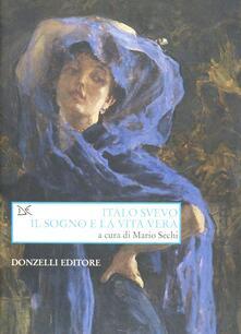 Italo Svevo. Il sogno e la vita vera.pdf