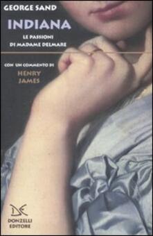 Indiana. Le passioni di Madame Delmare - George Sand - copertina