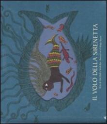 Il volo della sirenetta - Gita Wolf,Sirish Rao,Bhajju Shyam - copertina