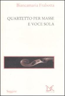 Ascotcamogli.it Quartetto per masse e voce sola Image