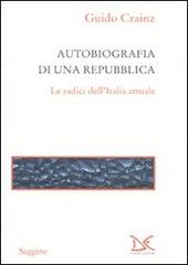 Copertina  Autobiografia di una repubblica : le radici dell'Italia attuale