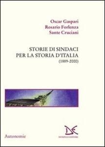 Storie di sindaci per la storia d'Italia
