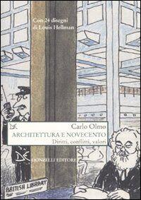 Architettura e Novecento. Diritti, conflitti, valori