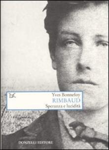 Listadelpopolo.it Rimbaud. Speranza e lucidità Image