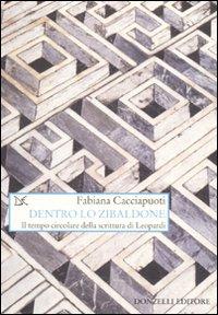 Image of Dentro lo zibaldone. Il tempo circolare della scrittura di Leopardi