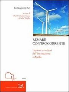 Remare controcorrente. Imprese e territori dell'innovazione in Sicilia