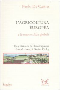 L' agricoltura europea e le nuove sfide globali