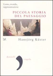 Promoartpalermo.it Piccola storia del paesaggio. Uomo, mondo, rappresentazione Image
