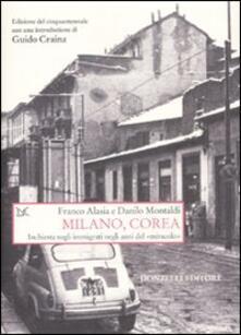 Tegliowinterrun.it Milano, Corea. Inchiesta sugli immigrati negli anni del «miracolo» Image