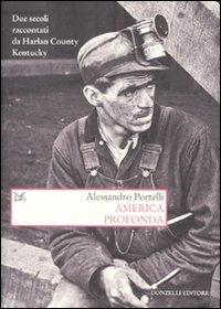 America profonda. Due secoli raccontati da Harlan County, Kentucky