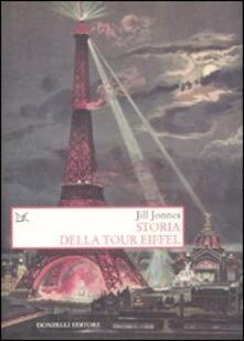 Storia della Tour Eiffel - Jill Jones - copertina