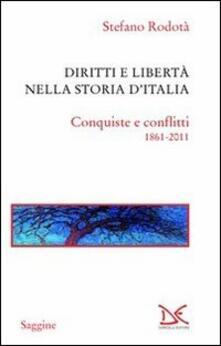 Librisulladiversita.it Diritti e libertà nella storia d'Italia. Conquiste e conflitti 1861-2011 Image