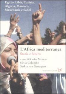 L' Africa mediterranea. Storia e futuro - copertina