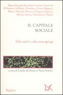 Il capitale sociale. Che cosè e che cosa spiega.pdf