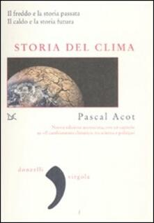 Fondazionesergioperlamusica.it Storia del clima. Il freddo e la storia passata. Il caldo e la storia futura Image