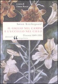 Il giglio nel campo e luccello nel cielo. Discorsi (1849-1851).pdf