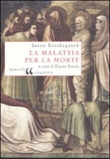 La malattia per la morte - Sören Kierkegaard - copertina