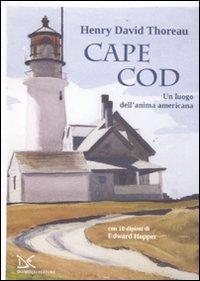 Cape Cod. Un luogo dell'anima americana