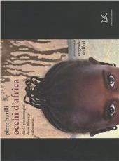 Occhi d'Africa. Diario per immagini di un chirurgo volontario