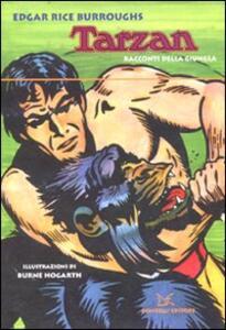 Tarzan. Racconti della giungla