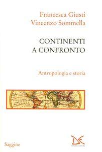 Continenti a confronto. Antropologia e storia