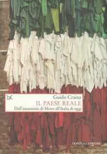 Il paese reale. Dall'assassinio di Moro all'Italia di oggi - Guido Crainz - copertina