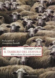 Il tamburo del diavolo. Miti e culture del mondo dei pastori