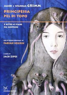 Principessa Pel di Topo - Jacob Grimm,Wilhelm Grimm - copertina